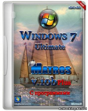 Windows 7 Ultimate Matros v.10b Plus (x64/x86/2013) (New)